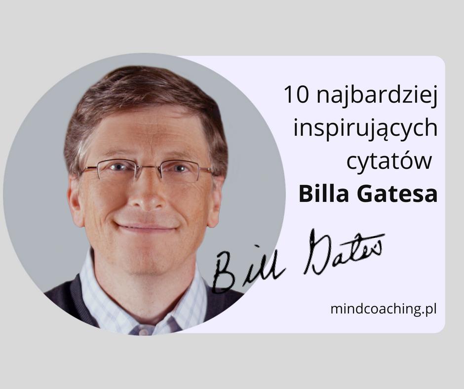 10 cytatów Billa Gatesa mindcoaching
